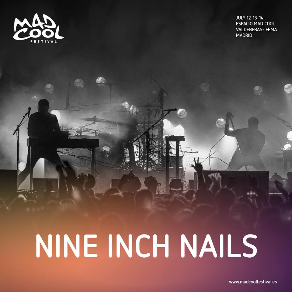 FESTIVAL NEWS: Nine Inch Nails Announced For Mad Cool Festival - All ...