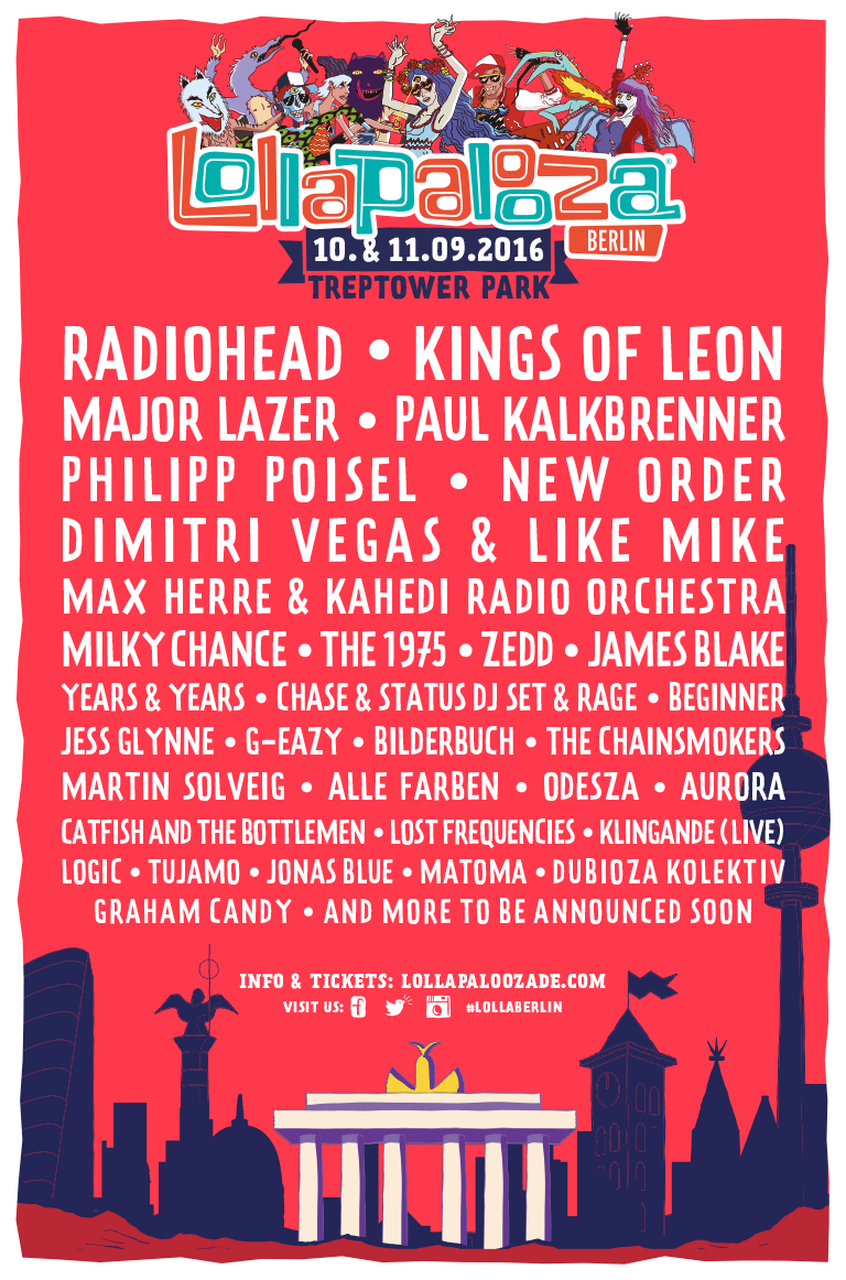 Lollapalooza Berlin Announces 2016 Line-Up - All Things Loud