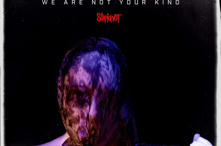 Slipknot-We-Are-Not-Your-Kind